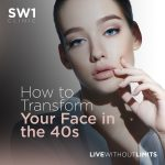 How to transform your face in your 40s