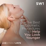 The Best Cosmetic Procedures to Help You Look Younger